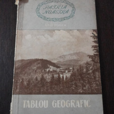 PATRIA NOASTRA  - TABLOU GEOGRAFIC  -- Geo Bogza -- 1956, 70 p. Tiraj: 10.100 exemplare