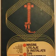 G. Tipa, s.a. - Masini, utilaje si instalatii din industria usoara (1978) - Carti Mecanica