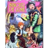 Singur pe lume de Hector Malot - Carte de povesti