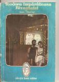 """(C5638) TEODORA IMPARATEASA BIZANTULUI DE JEAN MORLAY, EDITURA INTIM, COLECTIA """"FEMEI CELEBRE"""", Alta editura"""