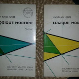 Jean-Blaise Grize LOGIQUE MODERNE 2 volume 1971 - Carte Matematica