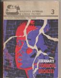 (C5633) CONACUL GROAZEI DE MIGNON G. EBERHART, SOCIETATEA AUTORILOR DE ROMANE POLITISTE, IASI, 1991