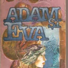 (C5576) ADAM SI EVA DE JAN KOZAKVALTER SI RADU VALTER, EDITURA UNIVERS, 1985, Alta editura