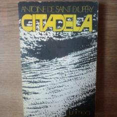 CITADELA de ANTOINE DE SAINT-EXUPERY, 1977 - Nuvela