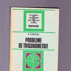 F. TURTOIU -PROBLEME DE TRIGONOMETRIE - Culegere Matematica