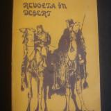 COLONEL T. E. LAWRENCE - REVOLTA IN DESERT