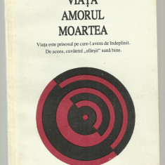 Arthur Schopenhauer / VIATA - AMORUL - MOARTEA - Filosofie