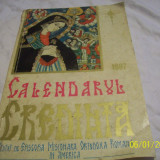 Calendarul ortodox-credinta-1967-tiparit in detroit sua - Carte veche