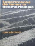 Experimentul De Teren In Geomorfologie - Dan Balteanu ,522013