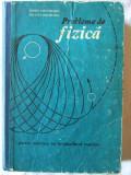 """""""PROBLEME DE FIZICA - Pentru admitere in invatamantul superior"""", Dorin Gheorghiu / Silvia Gheorghiu, 1975, Alta editura"""