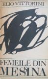 FEMEILE DIN MESSINA - Elio Vittorini