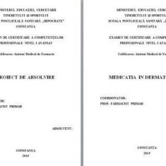 LUCRARE DE LICENTA AMF – MEDICATIA IN DERMATOLOGIE - Carte Dermatologie si venerologie