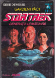 GENE DEWESSE - STAR TREK Generatia urmatoare - Gardienii Pacii            Nr.2.