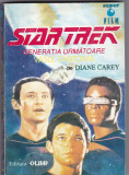 DIANE CAREY - STAR TREK Generatia urmatoare - Vasul fantoma            Nr.1.