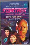 CARMEN CARTER - STAR TREK Generatia urmatoare - Copiii de pe Hamlin            Nr.3.