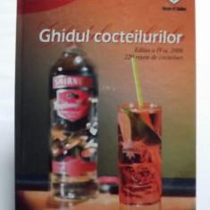 GHIDUL COCTEILURILOR - 220 DE RETETE DE COCTEILURI