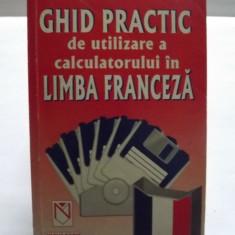 GHID PRACTIC DE UTILIZARE A CALCULATORULUI IN LIMBA FRANCEZA - IULIAN UNTARU