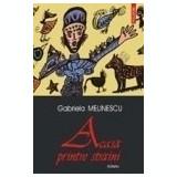Gabriela Melinescu Acasa printre straini - Roman, Polirom, Anul publicarii: 2003