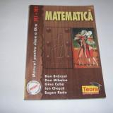 MATEMATICA. MANUAL PENTRU CLASA A IX-A, M1+M2 DE DAN BRANZEI, DAN MIHALCA, GINA CABA, ION CHEASCA, EUGEN RADU, EDITURA TEORA, 2000, RF7/1 - Carte Matematica
