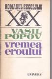 VASIL POPOV - VREMEA EROULUI ( RS XX )