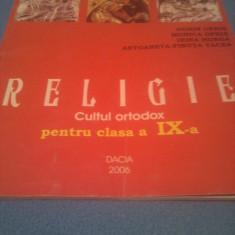 RELIGIE MANUAL CLASA IX CULTUL ORTODOX - Manual scolar, Clasa 9, Alte materii