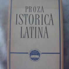 Proza istorica latina - Caesar, Sallustius, Titus Livius, Quintus Curtius, Tacitus, Suetonius - Roman, Anul publicarii: 1965