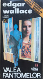 VALEA FANTOMELOR - Edgar Wallace, 1993