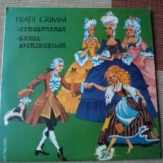 Fratii Grimm cenusareasa darul spiridusilor disc vinyl povesti pentru copii lp - Muzica pentru copii electrecord, VINIL
