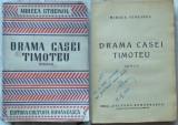 Mircea Streinul , Drama casei Timoteiu , Editura Cultura Romaneasca , 1941