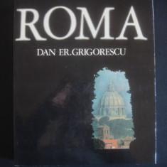 DAN ER. GRIGORESCU - ROMA * ALBUM IMAGINI - Carte Fotografie