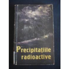 PRECIPITATIILE RADIOCATIVE SI PERICOLUL RADIATIILOR REZULTATE DIN EXPLOZIILE NUCLEARE