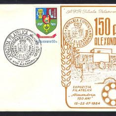 PLIC*EXPOZITIA FILATELICA ALEXANDRIA 150 DE ANI*TELEORMAN-ALEXANDRIA1984, Romania de la 1950