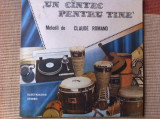 CLAUDE ROMANO UN CANTEC PENTRU TINE disc vinyl lp muzica pop slagare usoara, VINIL, electrecord