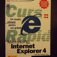 MICROSOFT INTERNET EXPLORER 4 - STUDIU RAPID - Carte despre internet