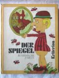 """DER SPIEGEL. RUMANISCHE FABELN"", Diversi autori romani, 1979. Carte noua, Alta editura, Anton Pann"