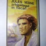 Caseta audio Electrecord, povesti copii,Jules Verne Arhipelagul in flacari