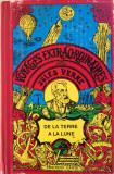 DE LA TERRE A LA LUNE - Jules Verne (Prietenii Cartii)