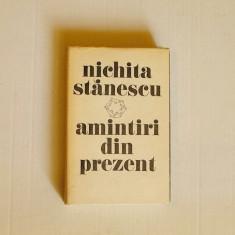 P24.NICHITA STANESCU - AMINTIRI DIN PREZENT - Carte Antologie