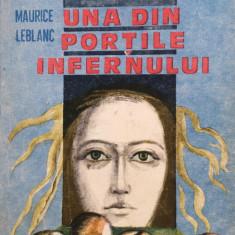 UNA DIN PORTILE INFERNULUI - Maurice Leblanc - Carte politiste
