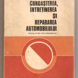 Cunoasterea intretinerea si repararea automobilului - Carti auto