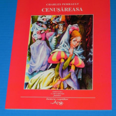 CENUSAREASA - CHARLES PERRAULT - ILUSTRATII DE LIVIA RUSZ (02419 - Carte de povesti