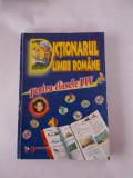 DICTIONARUL LIMBII ROMANE PENTRU CLASELE  I-IV ., Alta editura