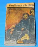 VALENTIN KATAEV - CORNUL FERMECAT AL LUI OBERON (02488 olg