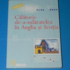 JULES VERNE - CALATORIE DE-A-NDARATELEA IN ANGLIA SI SCOTIA (MANUSCRIS INEDIT APARTINAND ORASULUI NANTES) traducere de Ion Hobana (02576 - Carte de aventura