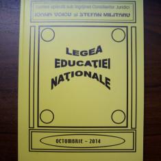 LEGEA EDUCATIEI NATIONALE - ACTUALIZATA OCTOMBRIE 2014 - I.VOICU / ST. MILITARU - Carte Legislatie