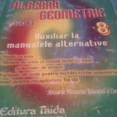 CULEGERE MATEMATICA ALGEBRA, GEOMETRIE CLASA VIII