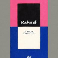 Niccolo Machiavelli - Istoriile Florentine, Alta editura
