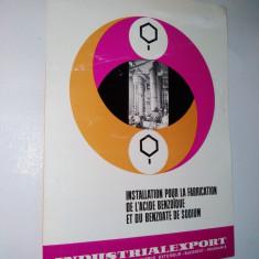 Pliant prezentare instalatii pentru fabricarea acidului benzoic si a benzonatului de sodiu, anii '60 - Pliant Meniu Reclama tiparita