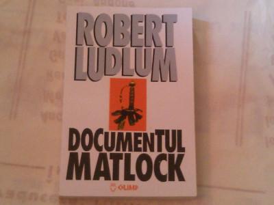 ROBERT LUDLUM - DOCUMENTUL MATLOCK foto