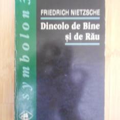 FRIEDRICH NIETZSCHE--DINCOLO DE BINE SI DE RAU - Carte Filosofie